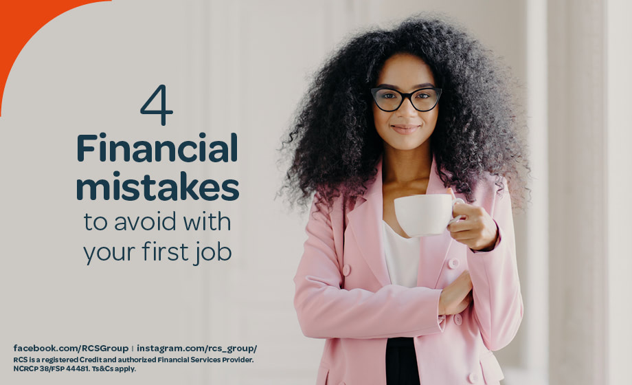 4 Financial mistakes to avoid with your first job