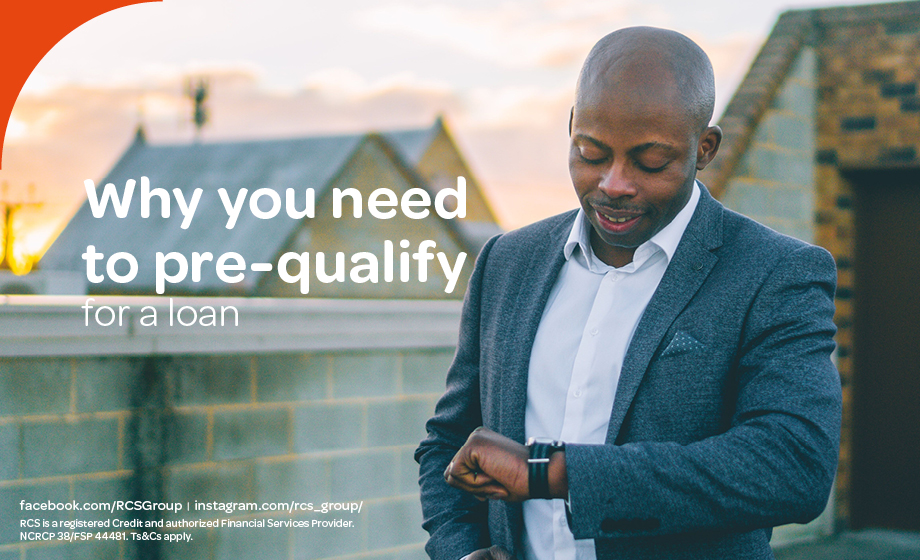 Why do I need to pre-qualify for a loan in South Africa