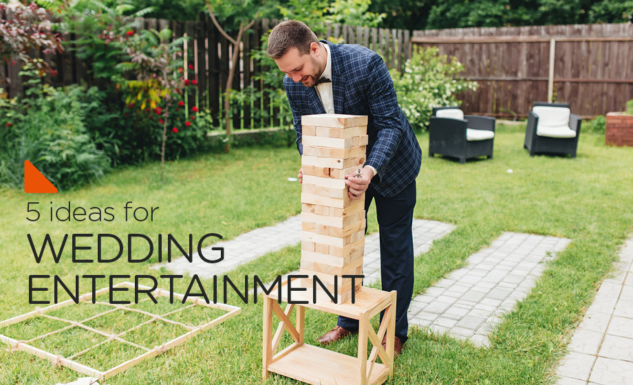 Five awesome ideas for wedding entertainment