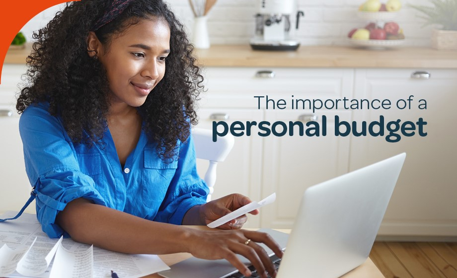 The importance of using a personal budget