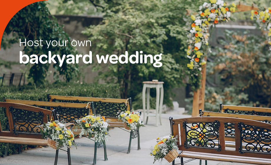 Host your dream wedding – in your own backyard