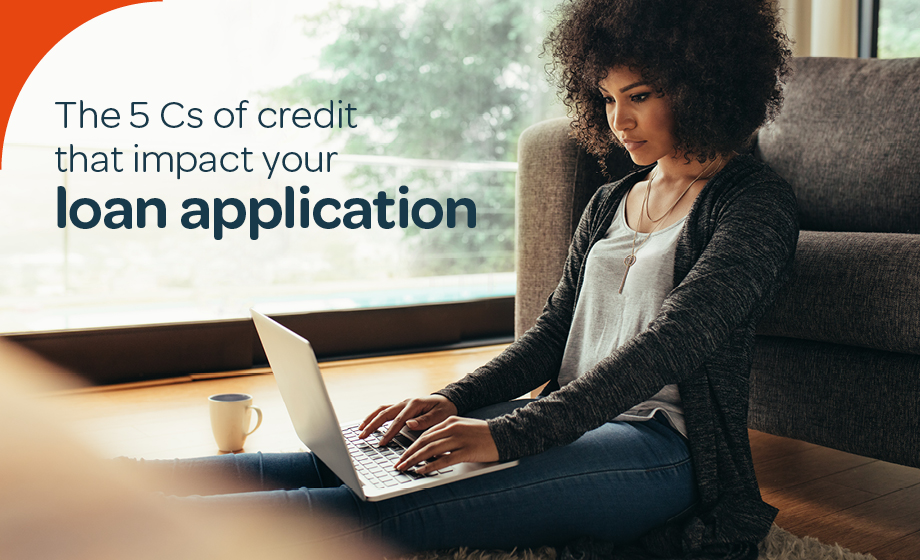 The 5 Cs of credit that impact your loan application
