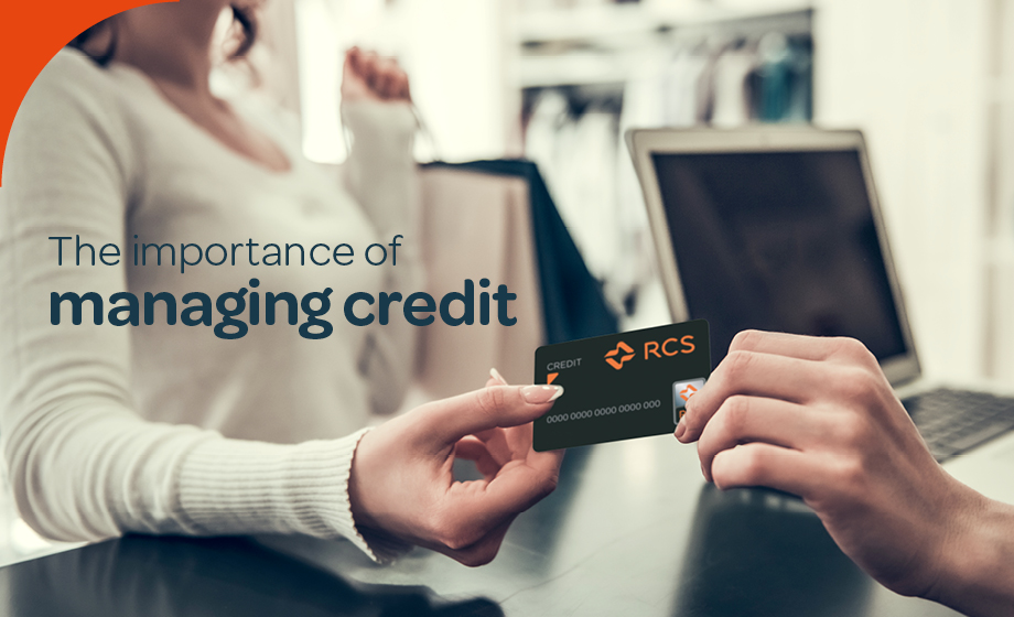 The importance of managing credit