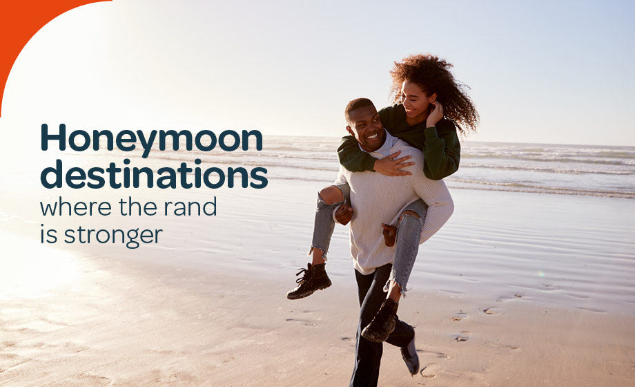 Honeymoon destinations where the rand is stronger
