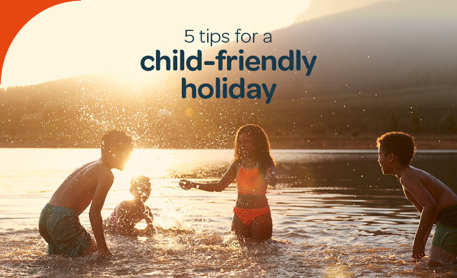 5 Ways to make your holiday kid-friendly