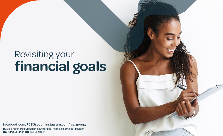 Revisiting your financial goals